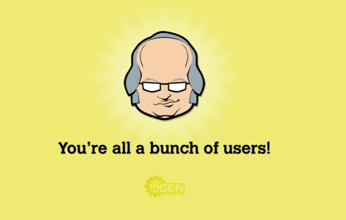 Fond d'écran représentant Jacop Nielsen disant : You're all a bunch of users !