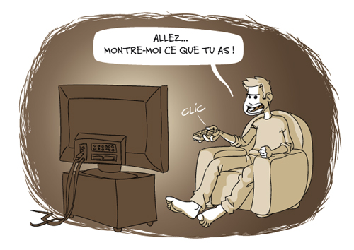 TV, montre-moi ce que tu as.